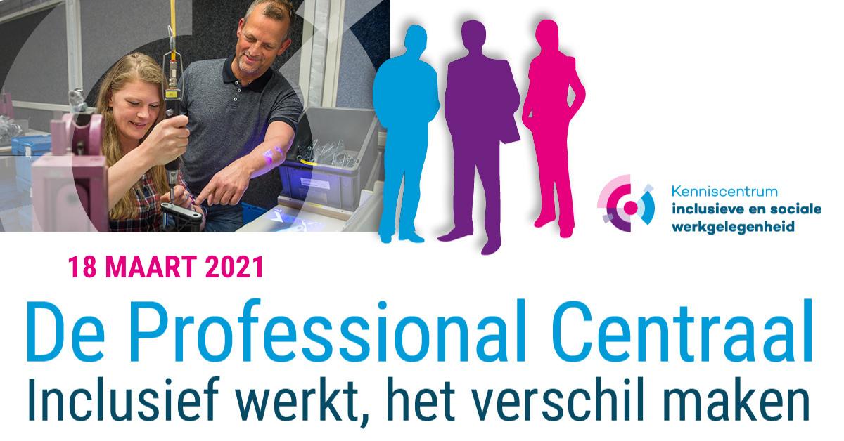Congres 'De professional centraal' op 18 maart 2021